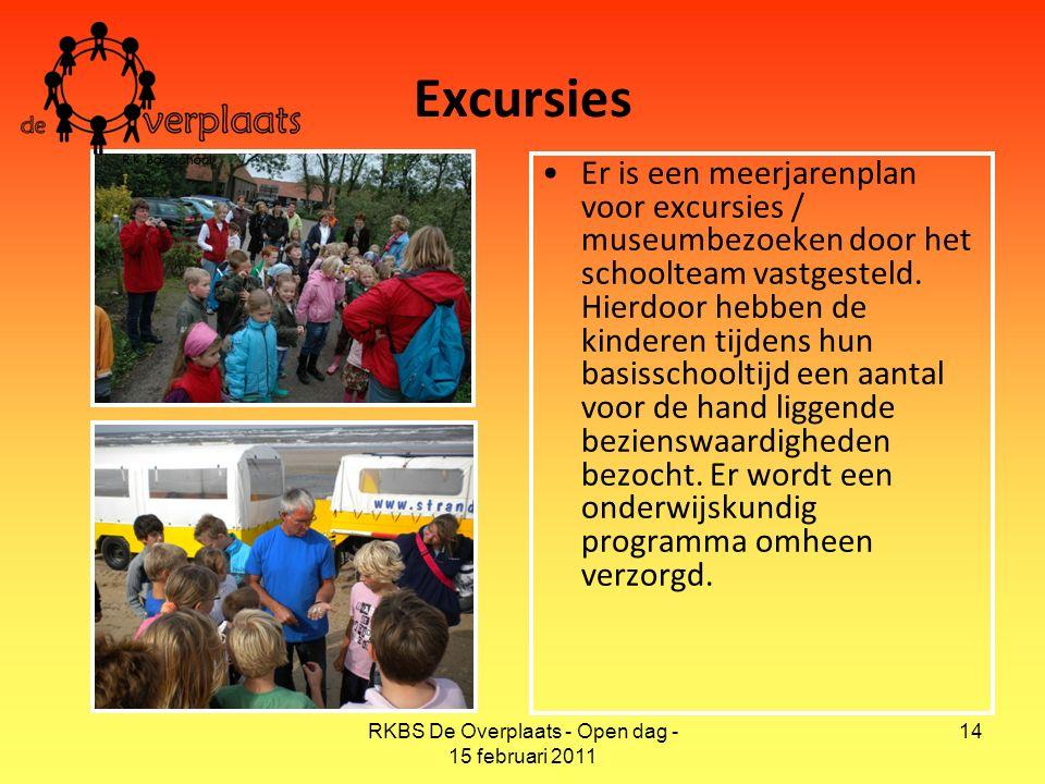 RKBS De Overplaats - Open dag - 15 februari 2011 14 Excursies Er is een meerjarenplan voor excursies / museumbezoeken door het schoolteam vastgesteld.