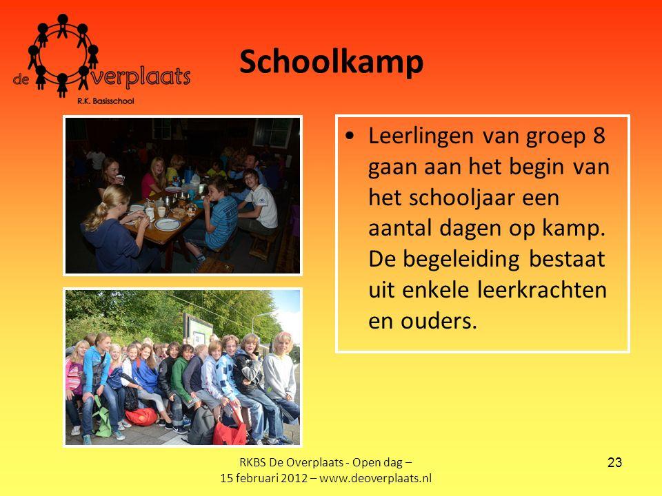 23 Schoolkamp Leerlingen van groep 8 gaan aan het begin van het schooljaar een aantal dagen op kamp.