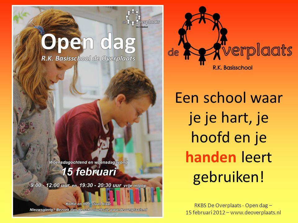Een school waar je je hart, je hoofd en je handen leert gebruiken!