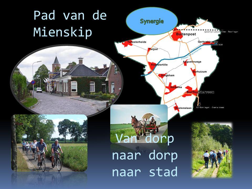 Pad van de Mienskip Van dorp naar dorp naar stad