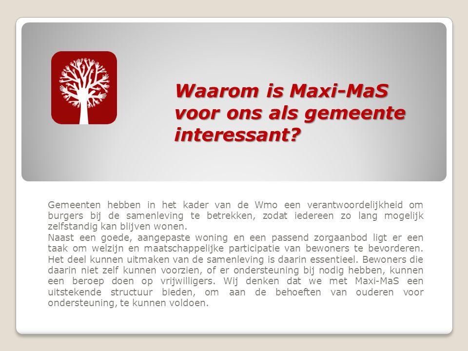 Waarom is Maxi-MaS voor ons als gemeente interessant.