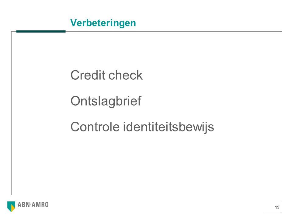 19 Verbeteringen Credit check Ontslagbrief Controle identiteitsbewijs