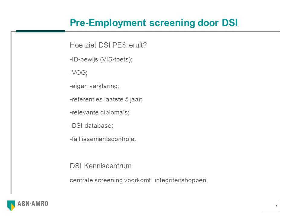 7 Pre-Employment screening door DSI Hoe ziet DSI PES eruit.