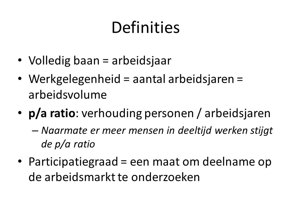 Participatiegraad Participatiegraad = (beroepsbevolking / pot.