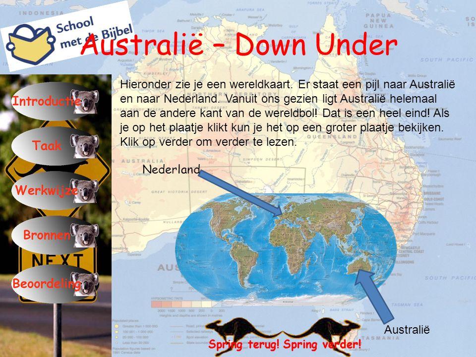 Australië – Down Under Hieronder zie je een wereldkaart. Er staat een pijl naar Australië en naar Nederland. Vanuit ons gezien ligt Australië helemaal