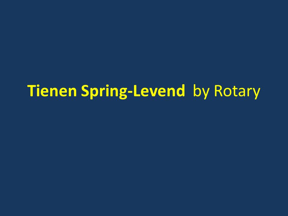 Tienen Spring-Levend by Rotary