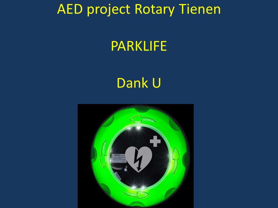 AED project Rotary Tienen PARKLIFE Dank U