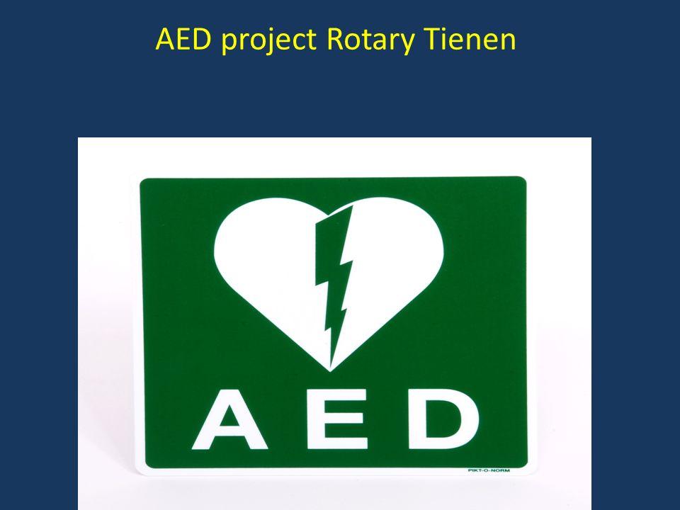 AED project Rotary Tienen TIENEN Stadhuis (zij-ingang) - Markt 27 - Peperstraat - Tienen Zwembad De Blyckaert - Reizigersstraat 81 - Tienen Sportcentrum Houtemveld - Sporthalstraat 12 - Tienen Cultuur- en Feestzaal Manège - St.
