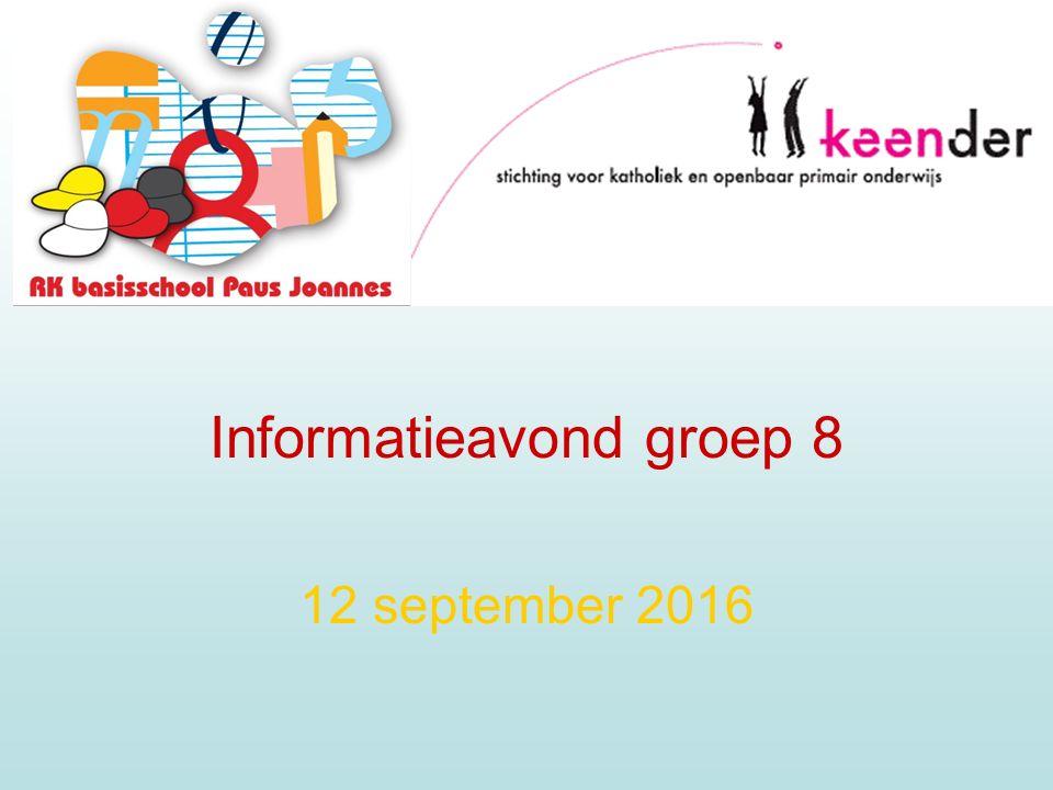 Informatieavond groep 8 12 september 2016
