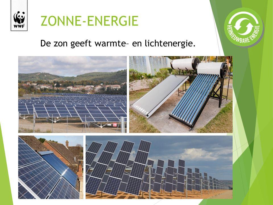 ZONNE-ENERGIE De zon geeft warmte– en lichtenergie.