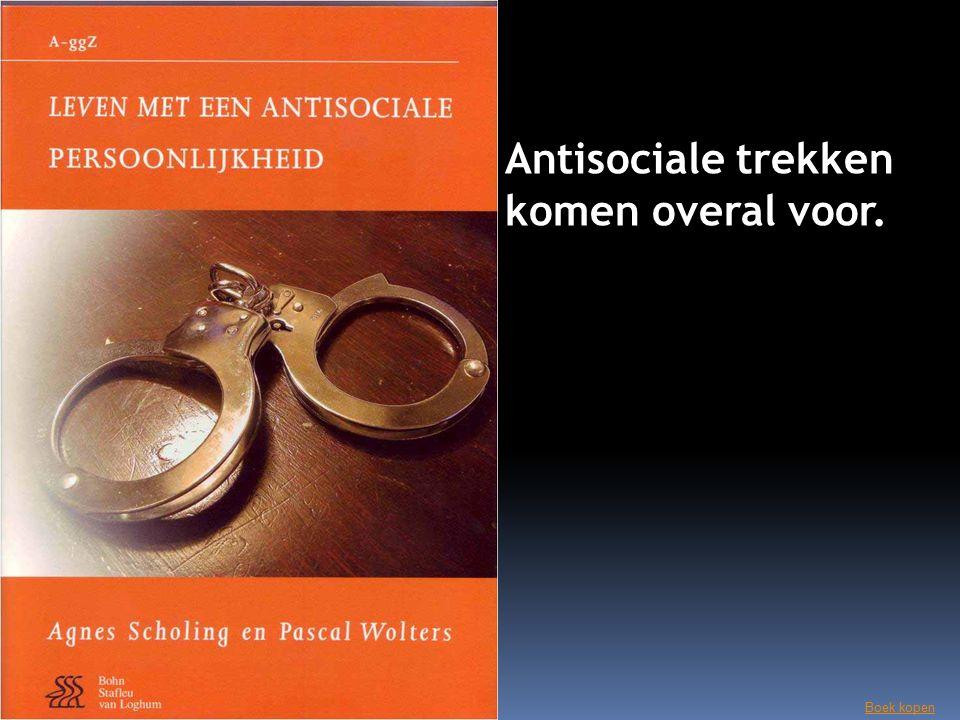 Antisociale trekken komen overal voor. Boek kopen