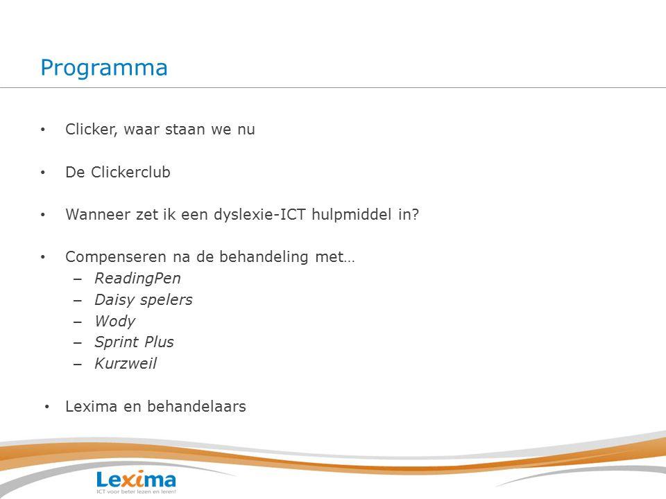 Programma Clicker, waar staan we nu De Clickerclub Wanneer zet ik een dyslexie-ICT hulpmiddel in.