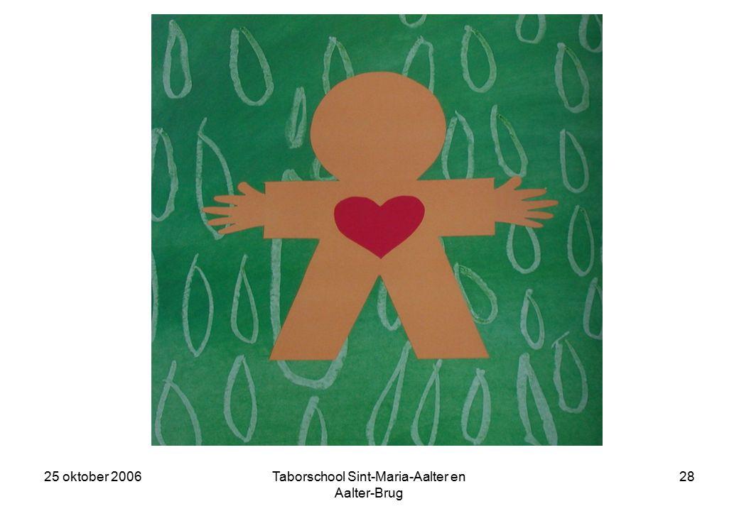 25 oktober 2006Taborschool Sint-Maria-Aalter en Aalter-Brug 27 Blind Vertrouwen kleurde helderrood en was erg geliefd.