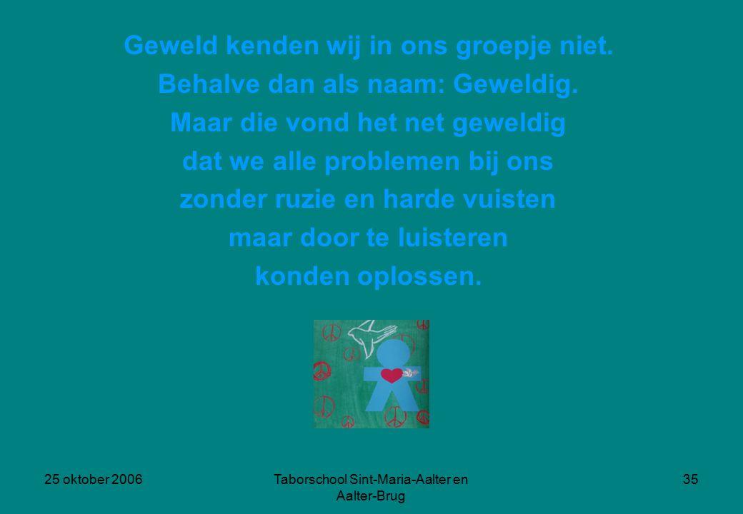 25 oktober 2006Taborschool Sint-Maria-Aalter en Aalter-Brug 34