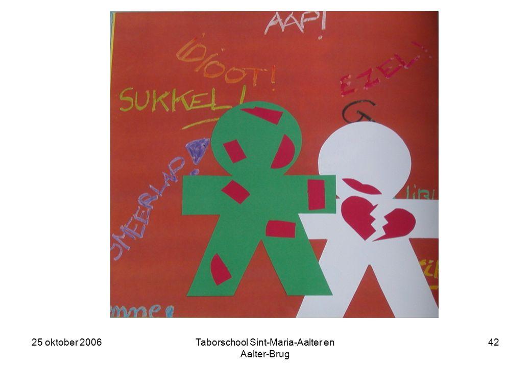 25 oktober 2006Taborschool Sint-Maria-Aalter en Aalter-Brug 41 Mispunt, zoals we haar gingen noemen, stapte op Geweldig af, en noemde haar Geweldig dom.