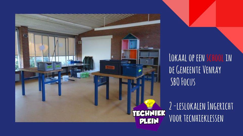 Lokaal op een school in de Gemeente Venray SBO Focus 2 -leslokalen Ingericht voor tecnhieklessen