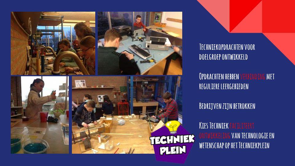 Techniekopdrachten voor doelgroep ontwikkeld Opdrachten hebben verbinding met reguliere leergebieden Bedrijven zijn betrokken Kies Techniek faciliteert ontwikkeling van technologie en wetenschap op het Techniekplein