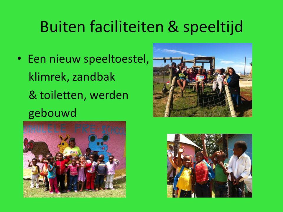 Buiten faciliteiten & speeltijd Een nieuw speeltoestel, klimrek, zandbak & toiletten, werden gebouwd