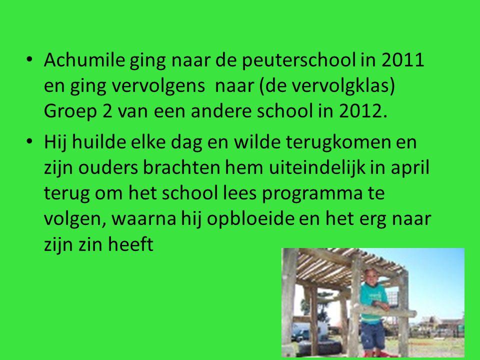 Achumile ging naar de peuterschool in 2011 en ging vervolgens naar (de vervolgklas) Groep 2 van een andere school in 2012.