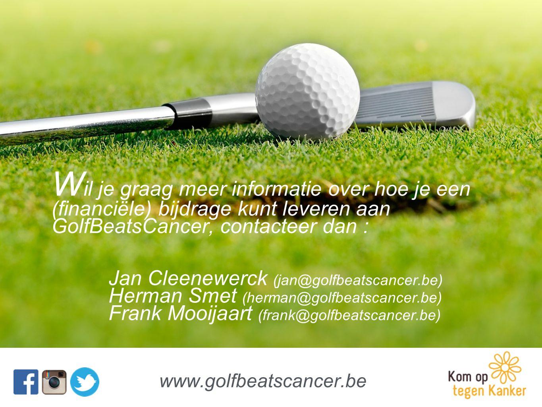 W il je graag meer informatie over hoe je een (financiële) bijdrage kunt leveren aan GolfBeatsCancer, contacteer dan : Jan Cleenewerck (jan@golfbeatsc