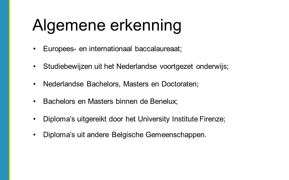 Europees- en internationaal baccalaureaat; Studiebewijzen uit het Nederlandse voortgezet onderwijs; Nederlandse Bachelors, Masters en Doctoraten; Bach