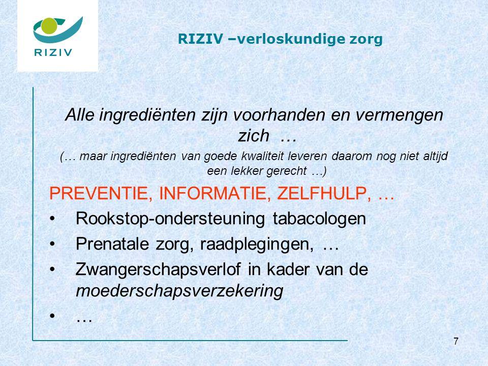 RIZIV – verloskundige zorg 8 Tabel moederschapsverzekering algemene regeling