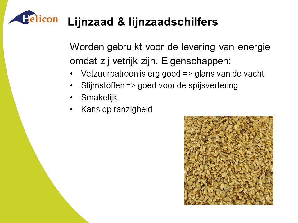 Lijnzaad & lijnzaadschilfers Worden gebruikt voor de levering van energie omdat zij vetrijk zijn. Eigenschappen: Vetzuurpatroon is erg goed => glans v