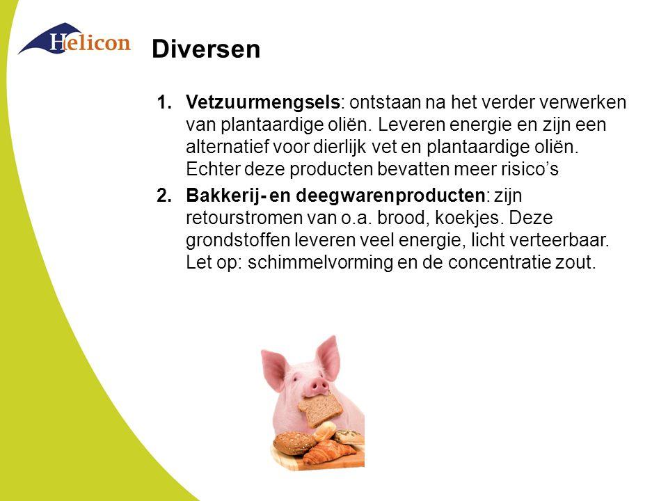 Diversen 1.Vetzuurmengsels: ontstaan na het verder verwerken van plantaardige oliën. Leveren energie en zijn een alternatief voor dierlijk vet en plan