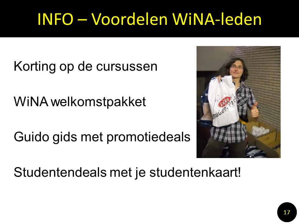 INFO – Voordelen WiNA-leden 1010 17 Korting op de cursussen WiNA welkomstpakket Guido gids met promotiedeals Studentendeals met je studentenkaart!