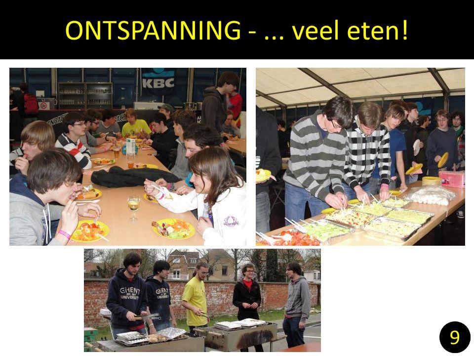 ONTSPANNING -... veel eten! 9 9