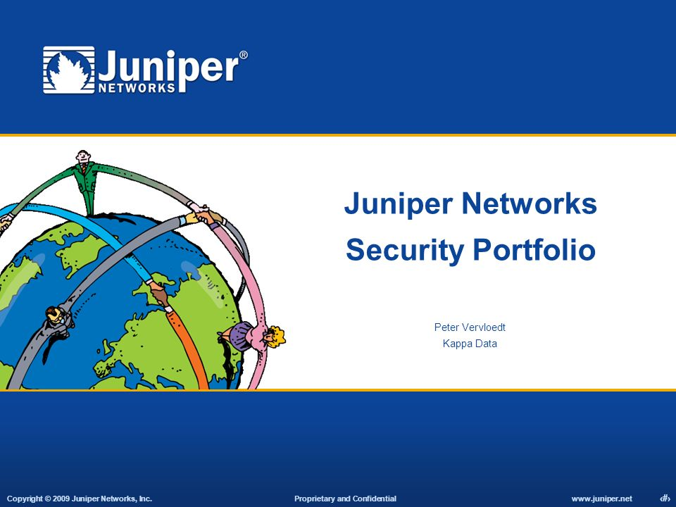 Copyright © 2009 Juniper Networks, Inc.
