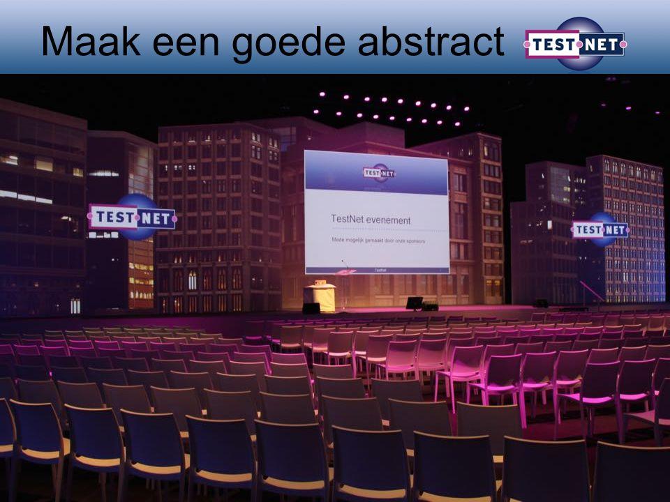 Workshop: Maak een goede abstract Rik Marselis Peter van Tulder 21 maart 2016