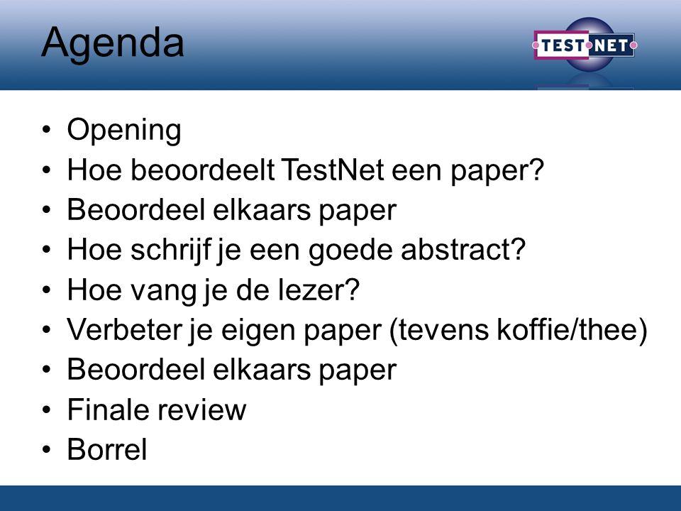 Agenda Opening Hoe beoordeelt TestNet een paper.