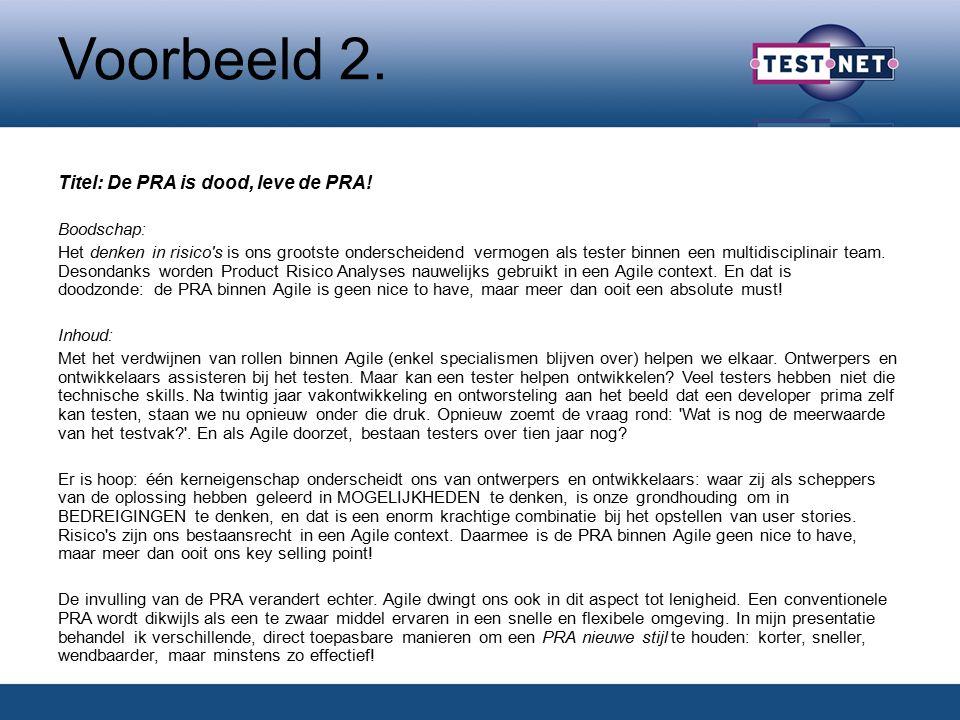 Voorbeeld 2. Titel: De PRA is dood, leve de PRA.