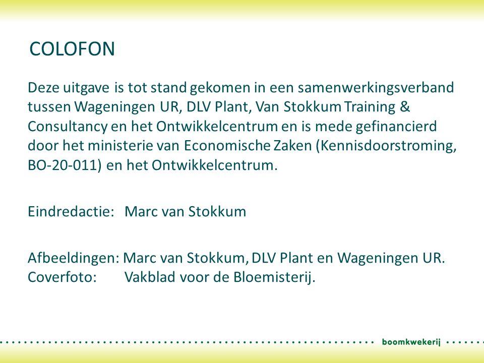 Deze uitgave is tot stand gekomen in een samenwerkingsverband tussen Wageningen UR, DLV Plant, Van Stokkum Training & Consultancy en het Ontwikkelcent