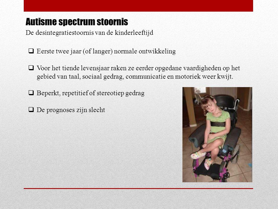Autisme spectrum stoornis PDD-NOS  Omdat PDD-NOS een restgroep is en de symptomen in vorm en intensiteit uiteenlopen, zijn er geen harde criteria.