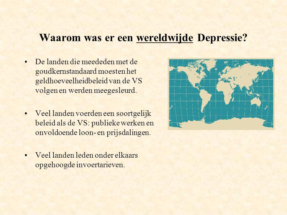 Waarom was er een wereldwijde Depressie.