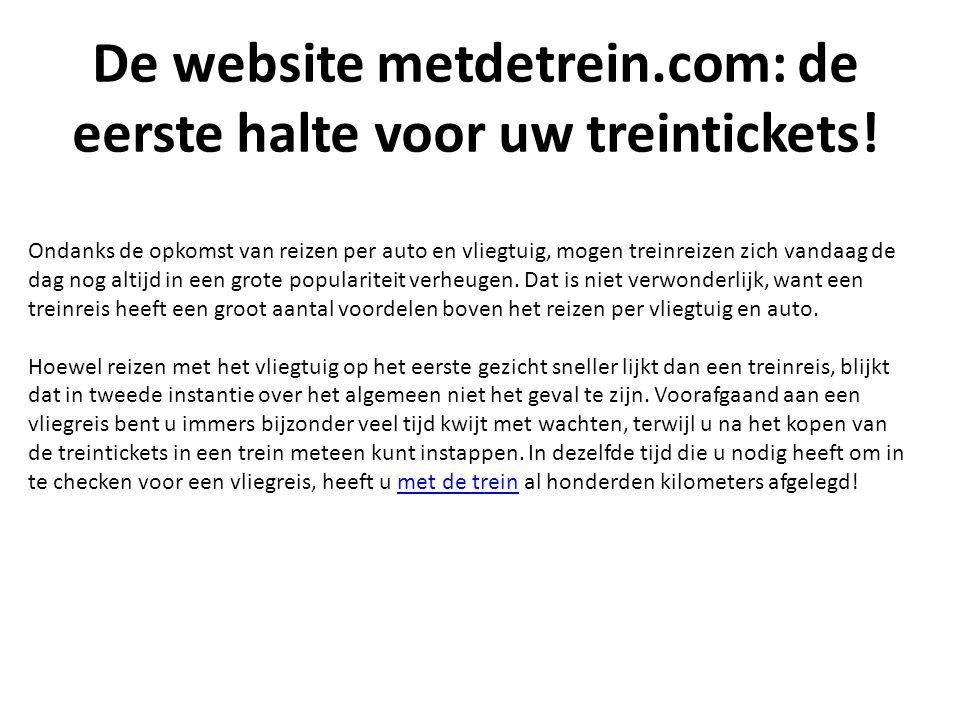 De website metdetrein.com: de eerste halte voor uw treintickets.