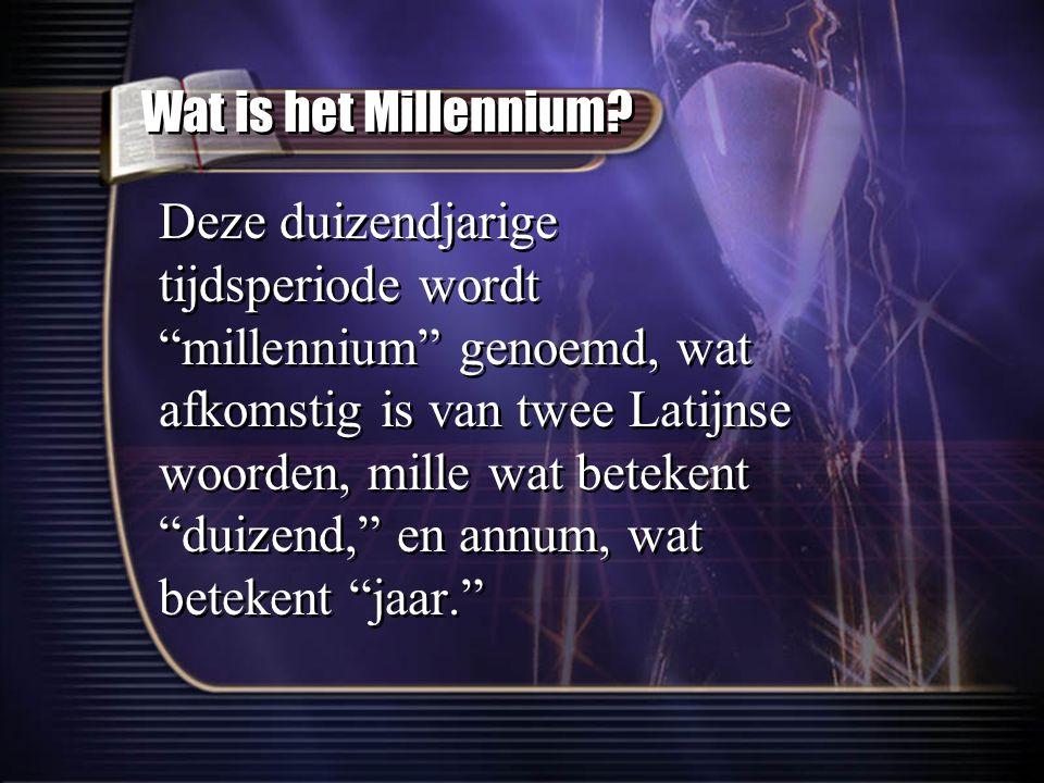 """Deze duizendjarige tijdsperiode wordt """"millennium"""" genoemd, wat afkomstig is van twee Latijnse woorden, mille wat betekent """"duizend,"""" en annum, wat be"""