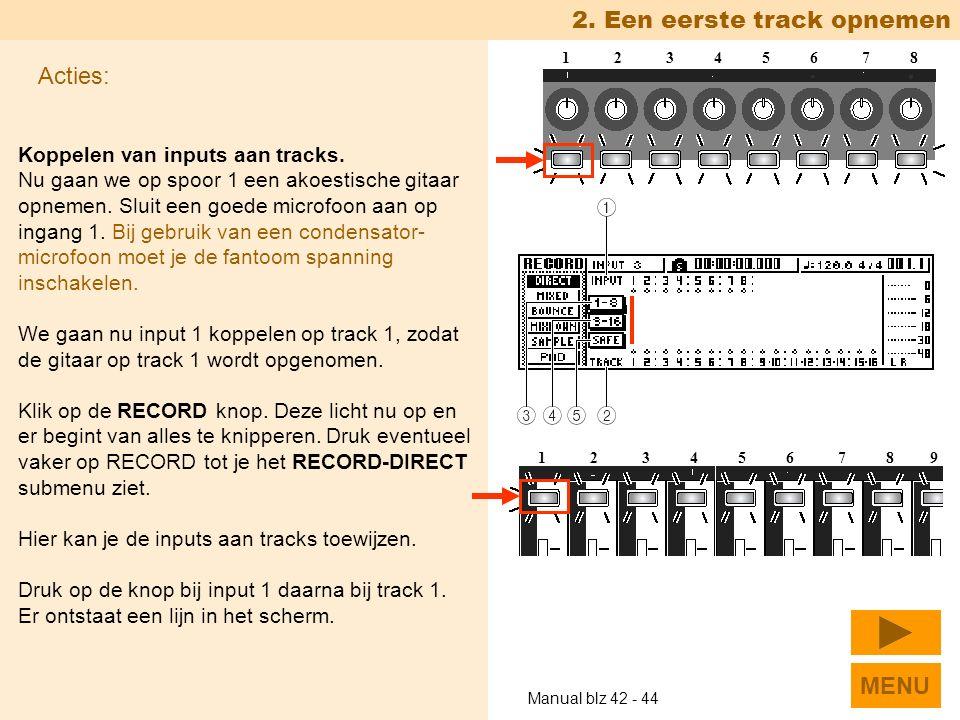 Koppelen van inputs aan tracks. Nu gaan we op spoor 1 een akoestische gitaar opnemen.