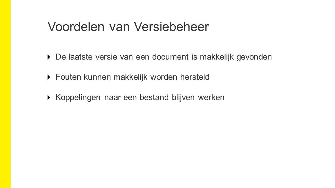 Documenten Publiceren Iedere nieuwe versie is per definitie een secundaire versie Publiceren Maak van secundaire versie een primaire versie Selecteer het te publiceren bestand BESTANDEN/ Publiceren
