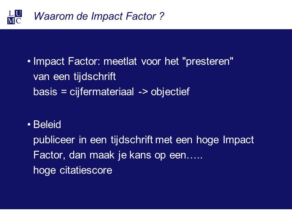 Waarom de Impact Factor .