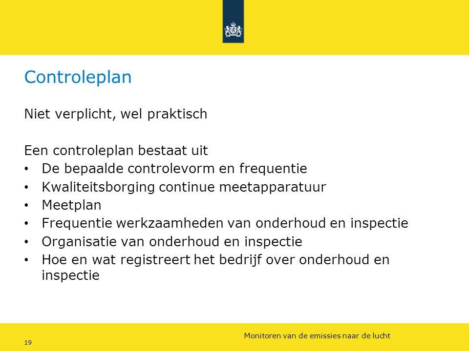 Rijkswaterstaat (InfoMil) 19Ozon en F-gassen regelgeving Rijkswaterstaat (InfoMil) Toezicht lucht in het Activiteitenbesluit Controleplan Niet verplic