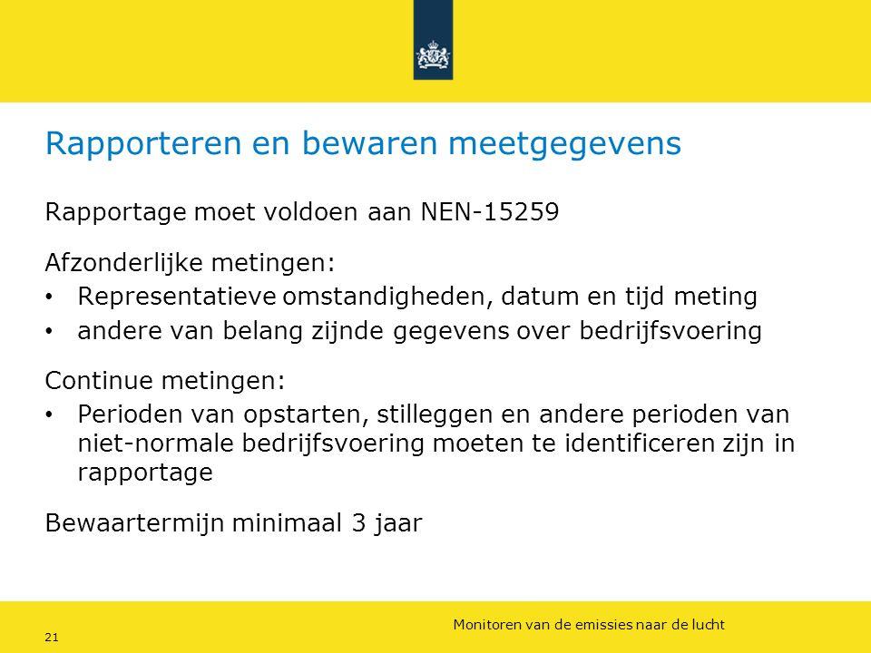 Rijkswaterstaat (InfoMil) 21Ozon en F-gassen regelgeving Rijkswaterstaat (InfoMil) Toezicht lucht in het Activiteitenbesluit Rapporteren en bewaren me