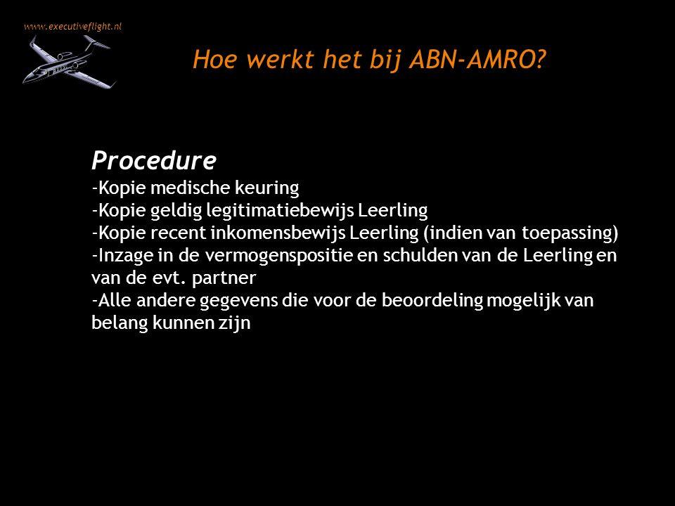 www.executiveflight.nl Procedure -Kopie medische keuring -Kopie geldig legitimatiebewijs Leerling -Kopie recent inkomensbewijs Leerling (indien van to