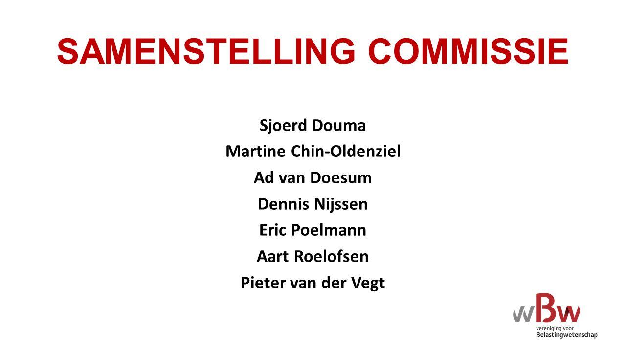 SAMENSTELLING COMMISSIE Sjoerd Douma Martine Chin-Oldenziel Ad van Doesum Dennis Nijssen Eric Poelmann Aart Roelofsen Pieter van der Vegt