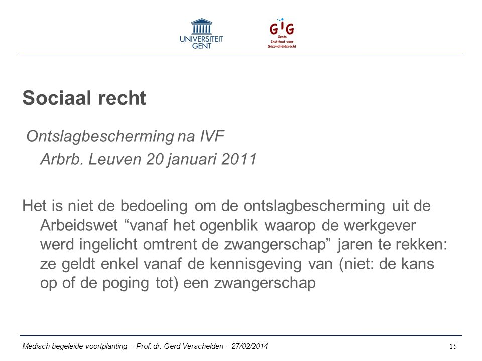 Sociaal recht Ontslagbescherming na IVF Arbrb.