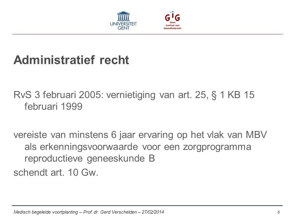 Administratief recht RvS 3 februari 2005: vernietiging van art.