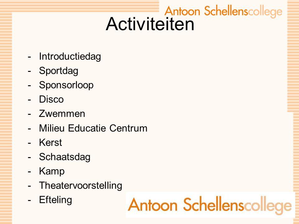 Activiteiten -Introductiedag -Sportdag -Sponsorloop -Disco -Zwemmen -Milieu Educatie Centrum -Kerst -Schaatsdag -Kamp -Theatervoorstelling -Efteling