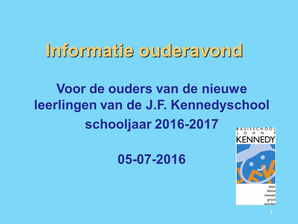 1 Informatie ouderavond Voor de ouders van de nieuwe leerlingen van de J.F.